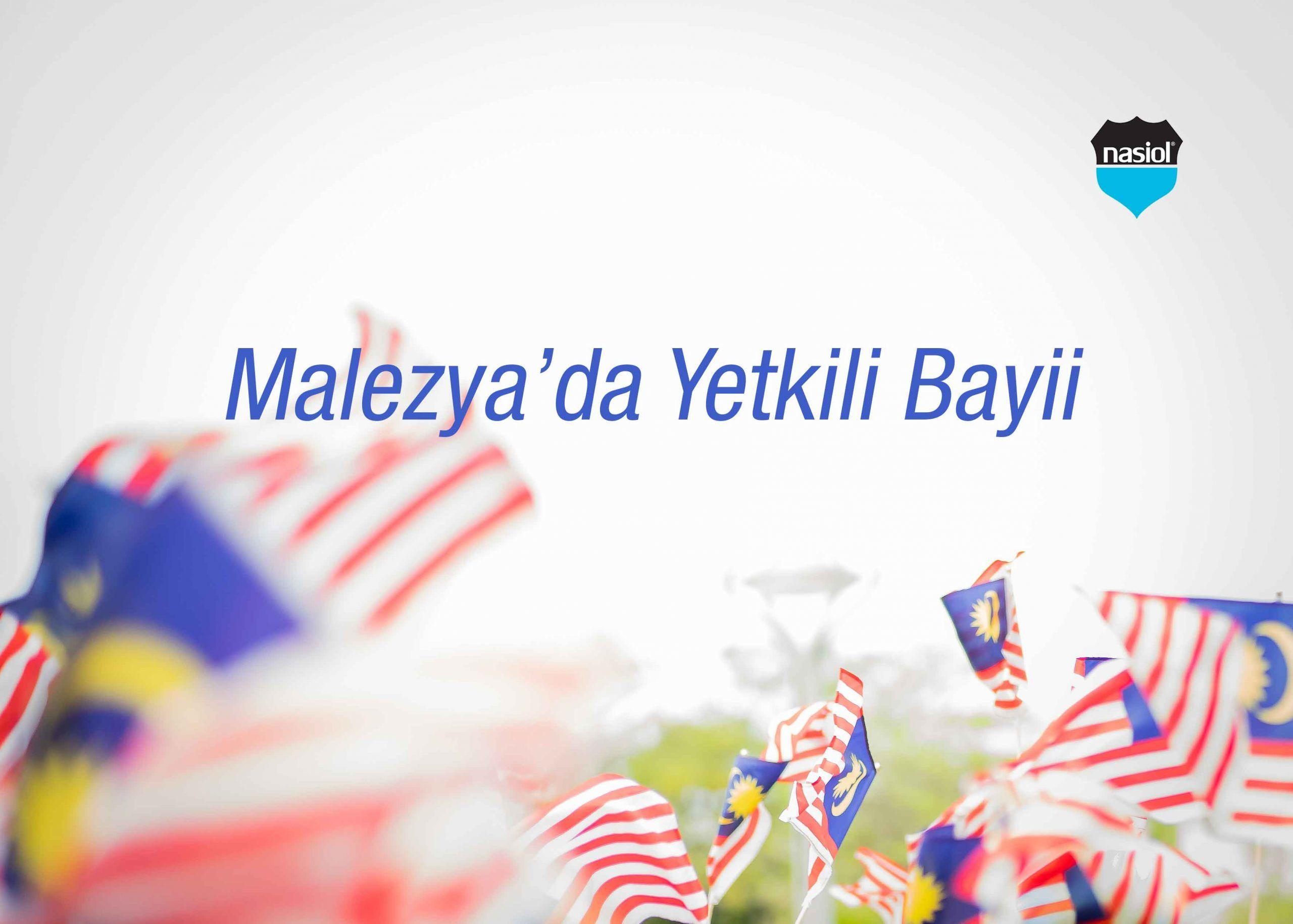 Malezya'da yeni Nasiol Yetkili Bayii.